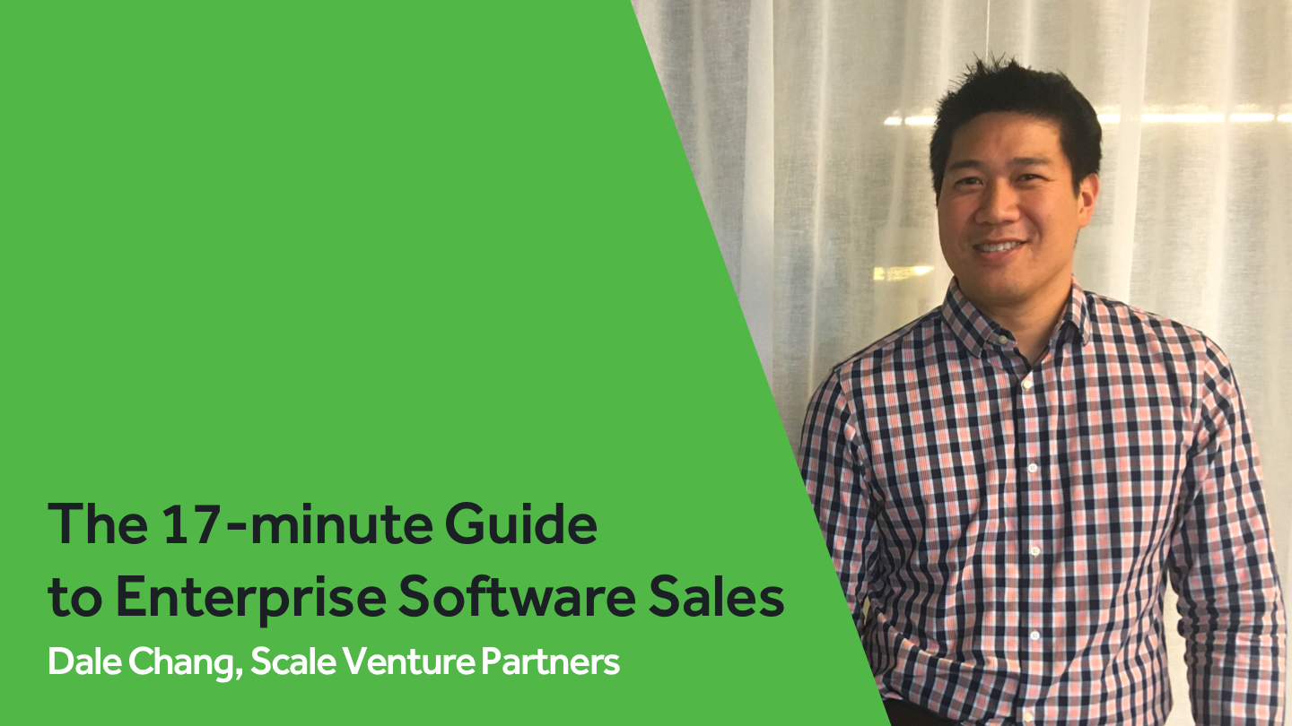 The 17-minute Guide <br>to Enterprise Software Sales