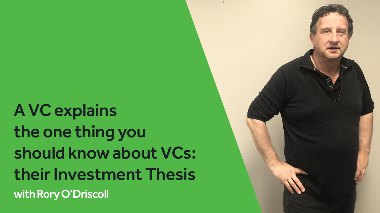 A VC explains the one thing you should know about VCs: their Investment Thesis